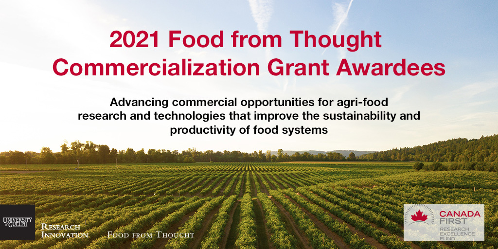 2021 Food from Thought Commercialization Grant Awardees